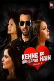 Kehne Ko Humsafar Hain (2020) Hindi Season 3 [EP 1-10]