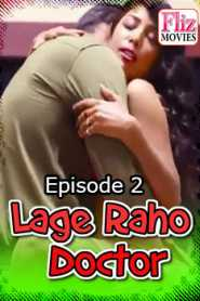 Lage Raho Doctor Fliz Movies (2020) Hindi Episode 2