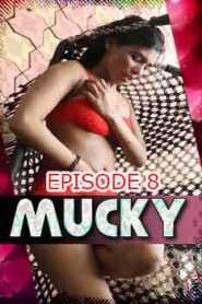Mucky Fliz Movies (2020) Episode 8