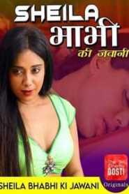 Sheila Bhabhi Ki Jawani (2020) CinemaDosti Originals