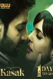 Kasak Part 1 (2020) UllU Hindi Season 1 Complete