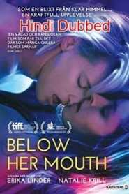 Below Her Mouth (2016) Hindi Dubbed