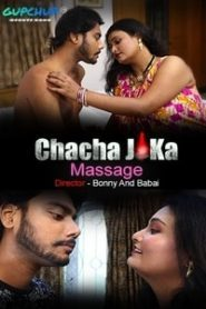 Chacha Ji Ka Massage (2020) GupChup Episode 2