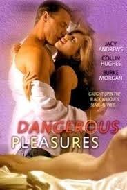 Dangerous Pleasures (2001)