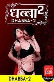 Dhabba 2 (2020) CinemaDosti Originals