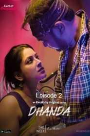 Dhanda (2020) Episode 2 ElectECity