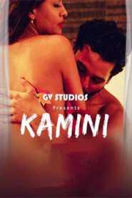 Kamini (2020) GV Studios Originals Hindi