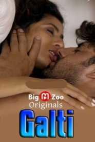 Galti (2020) Season 1 Big Movie Zoo Originals