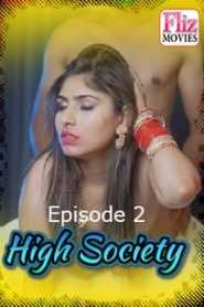 High Society (2020) Episode 2 Flizmovies
