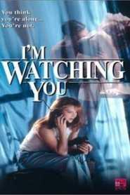 I m Watching You (1997)