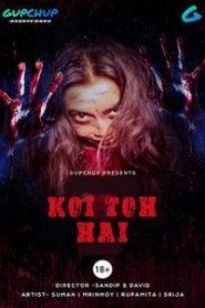 Koi To Hai (2020) Episode 3 GupChup