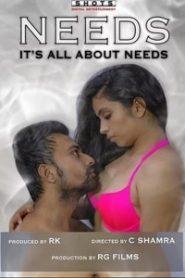 NEEDS (2020) Hindi HotShots