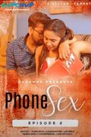 Phone Sex (2020) GupChup Hindi Episode 2