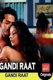Gandi Raat (2019) CinemaDosti Hindi