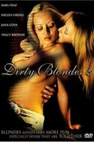 Dirty Blondes 2 (2006)