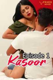 Kasoor (2020) Episode 1 FeneoMovies