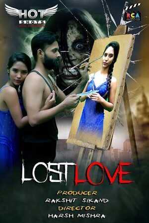 Lost Love (2020) Hindi HotShots