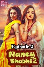 Nancy Bhabhi 2 (2020) Episode 2 Flizmovies