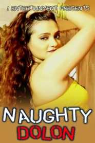 Naughty Dolon (2020) i Entertainment Exclusive