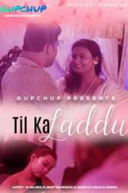 Til Ka Laddu (2020) Episode 1 GupChup
