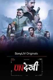 Undekhi (2020) Hindi Season 1 Complete