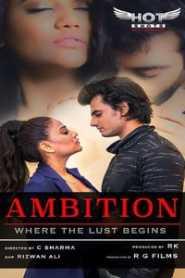 Ambition (2020) Hindi HotShots