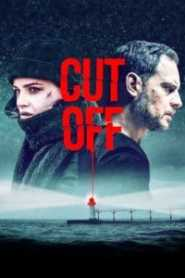 Cut Off (2018) Hindi Dubbed