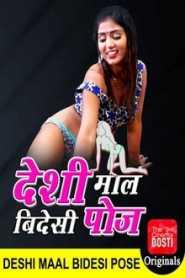 Deshi Maal Videshi Pose (2020) Hindi CinemaDosti