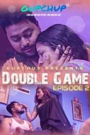 Double Game (2020) Episode 2 GupChup