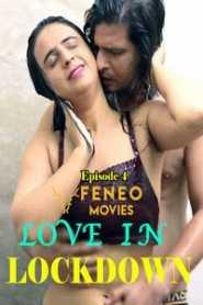 Love In Lockdown (2020) FeneoMovies Episode 4