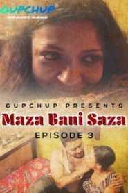 Maaza Bani Saaza (2020) Episode 3 GupChup