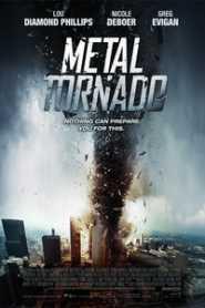 Metal Tornado (2011) Hindi Dubbed