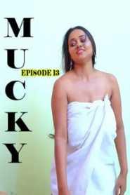 Mucky Fliz Movies (2020) Episode 13 Hindi