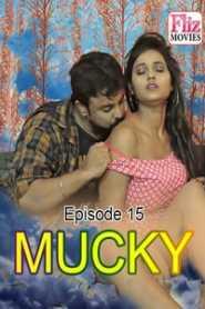 Mucky (2020) FlizMovies Episode 15