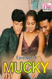 Mucky Fliz Movies (2020) Episode 14