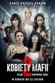 Women of Mafia 2 (2019) Hindi Dubbed