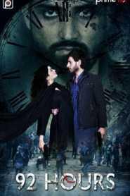 92 Hours (2020) Hindi Primeflix