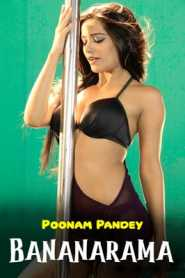 Bananarama (2020) Poonam Pandey