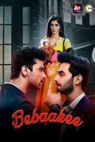 Bebaakee (2020) Hindi Season 1 ALTBalaji