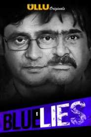 Blue Lies (2020) Hindi ULLU