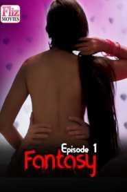 Fantasy FlizMovies(2020) Episode 1