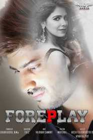 Foreplay HotShots (2020) Hindi Originals