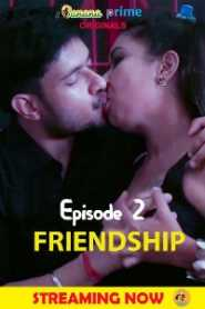 Friendship (2020) BananaPrime Episode 2