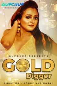 Gold Digger GupChup (2020) Episode 1