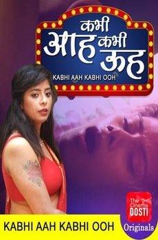 Kabhi Aah Kabhi Ooh (2020) CinemaDosti