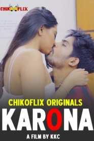 Karona (2020) Episode 1 ChikooFlix