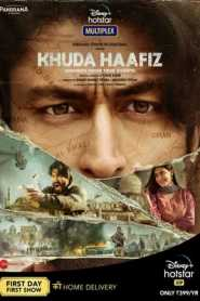 Khuda Haafiz (2020) Hindi