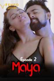 Maya FeneoMovies (2020) Episode 2