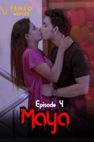 Maya FeneoMovies (2020) Episode 4