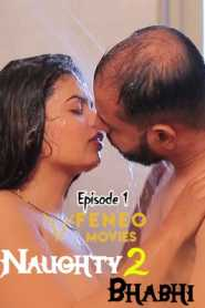 Naughty Bhabhi FeneoMovies (2020) Episode 1